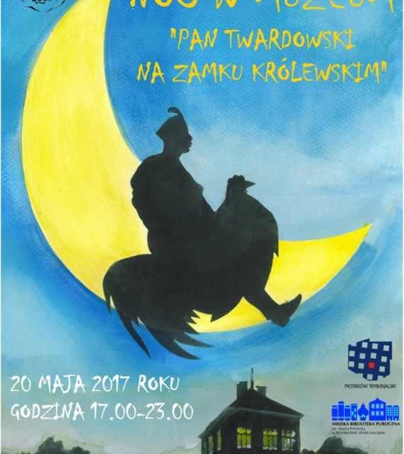"""Noc w Muzeum 2017 """"Pan Twardowski na Zamku Królewskim"""""""