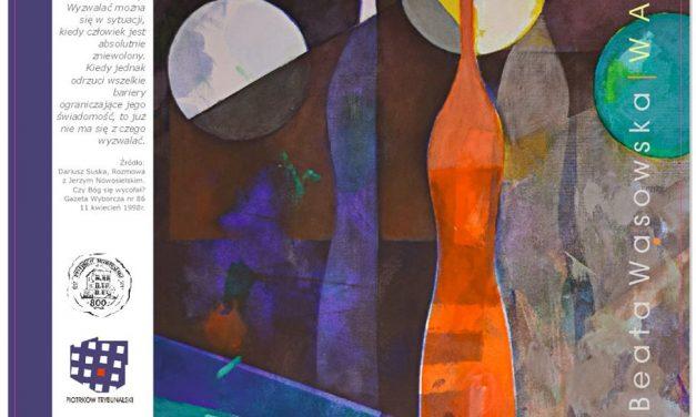 Wystawa prac Beaty Wąsowskiej