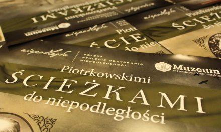 """Plakatowisko """"Piotrkowskimi ścieżkami do niepodległości"""""""