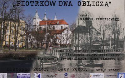 """Wystawa """"Piotrków dwa oblicza"""""""